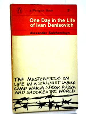 One Day in The Life of Ivan: A Solzhenitsyn