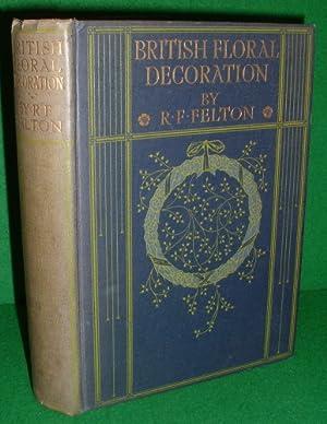 BRITISH FLORAL DECORATION: R.FORESTER FELTON ,