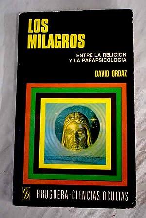 Los milagros: entre la religión y la: Alonso, P. L.