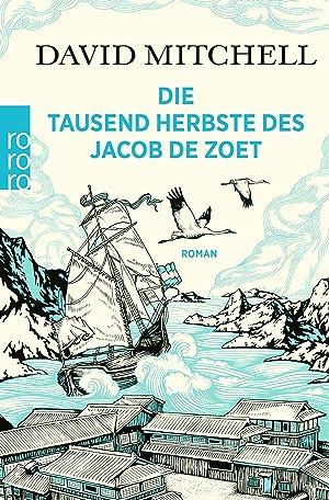 Die tausend Herbste des Jacob de Zoet: Mitchell, David