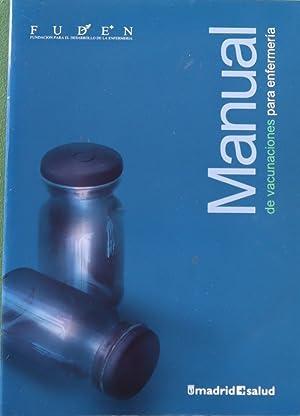 Manual de vacunaciones para enfermería: Arribas Cachá, Antonio