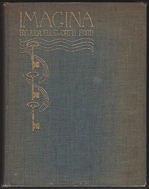 Bild des Verkäufers für Imagina (Signed by author, and illustrated by Arthur Rackham and Lauren Ford) zum Verkauf von Warwick Books, member IOBA