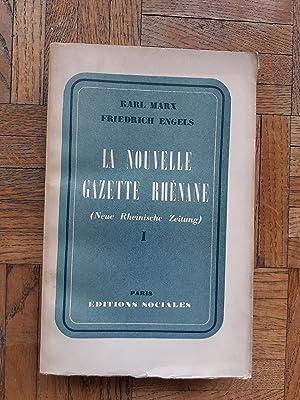 La Nouvelle Gazette rhénane (Neue Rheinische Zeitung): MARX Karl -