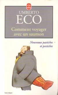 Image du vendeur pour Comment voyager avec un saumon - Umberto Eco mis en vente par Book Hémisphères
