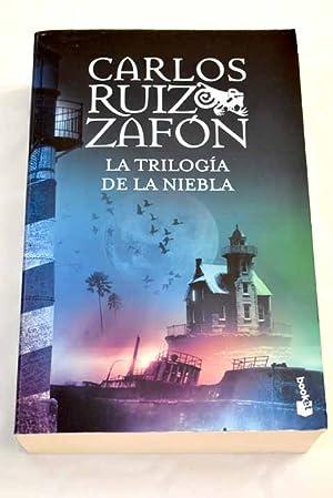 La trilogía de la niebla: Ruiz Zafón, Carlos