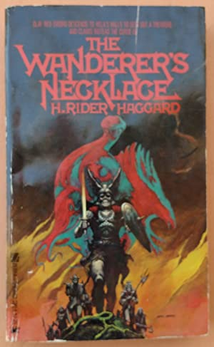 The Wanderer's Necklace: H. Rider Haggard;
