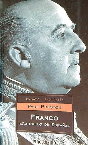 Franco: Caudillo de Espana: Preston, Paul