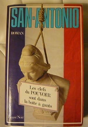 Image du vendeur pour Les clefs du Pouvoir sont dans la boîte à gants mis en vente par Librairie Sedon