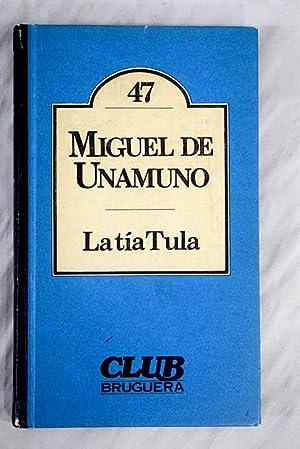 La tía Tula: Unamuno, Miguel de