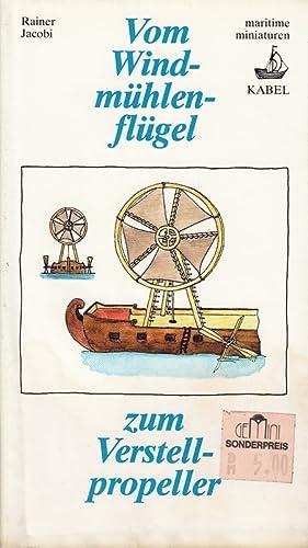 Bild des Verkäufers für Vom Windmühlenflügel zum Verstellpropeller zum Verkauf von Die Buchgeister
