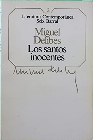 Los santos inocentes: Delibes, Miguel
