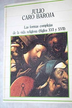 Las formas complejas de la vida religiosa: Caro Baroja, Julio