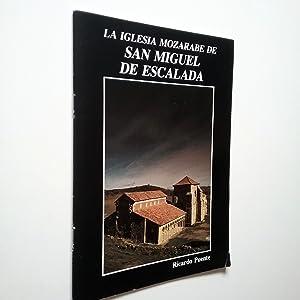 Imagen del vendedor de La iglesia mozárabe de San Miguel de Escalada a la venta por MAUTALOS LIBRERÍA
