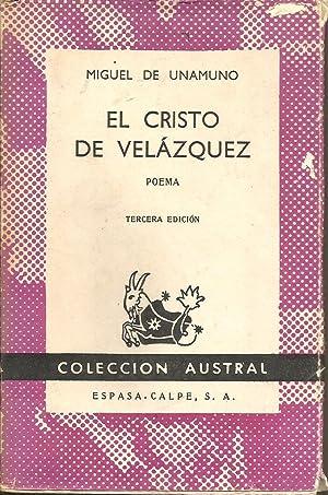 El Cristo de Velázquez: Miguel de Unamuno