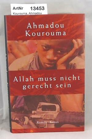 Allah muss nicht gerecht sein: Kourouma, Ahmadou