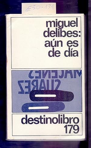 AUN ES DE DIA: Miguel Delibes