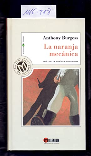 LA NARANJA MECANICA: Anthony Burgess /