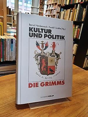 Die Grimms - Kultur und Politik,: Grimm, Jakob und
