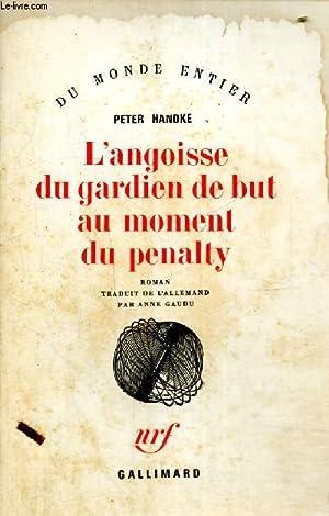 """Image du vendeur pour L'angoisse du gardien de but au moment du penalty (Collection """"Du monde entier"""") mis en vente par Le-Livre"""