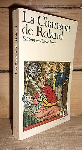 LA CHANSON DE ROLAND : Traduction, Préface,: Anonyme (Pierre Jonin)