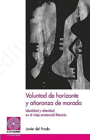 Voluntad de horizonte y añoranza de morada: del Prado Biezma,
