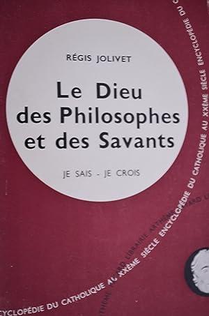 Le Dieu des philosophes et des savants: Régis Jolivet