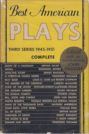 Best American Plays : Third Series 1945-1951: Gassner, John