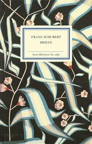 Briefe, Gedichte, Notizen (Insel Bücherei): Schubert, Franz: