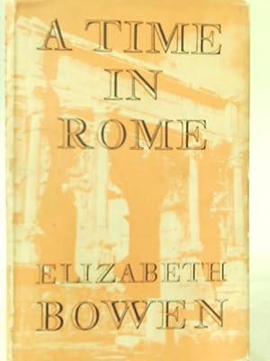 A Time in Rome: Elizabeth Bowen