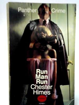 Run Man Run.: Chester Himes