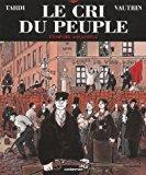 Le cri du peuple, tome 2 : Jean Vautrin