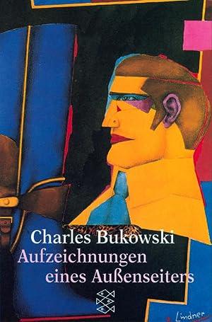 Aufzeichnungen eines Aussenseiters (Fischer Taschenbücher): Bukowski, Charles: