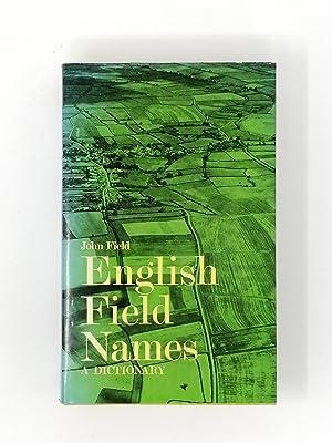English Field-Names. A Dictionary.: John Field.