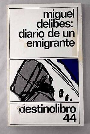 Diario de un emigrante: Delibes