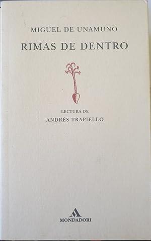 RIMAS DE DENTRO. LECTURA DE ANDRES TRAPIELLO.: UNAMUNO, Miguel de.