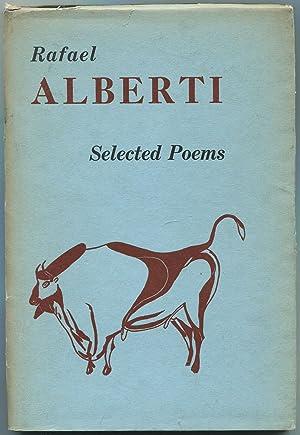 Selected Poems of Rafael Alberti: ALBERTI, Rafael