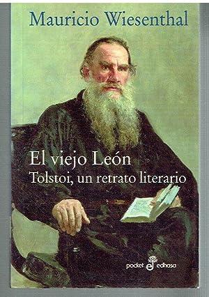 El viejo León Tolstoi, un retrato literario.: Mauricio Wiesenthal.
