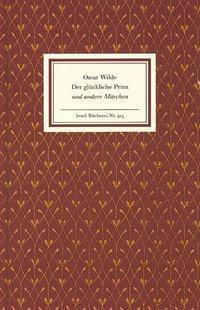 Der glückliche Prinz und andere Erzählungen: Wilde, Oscar