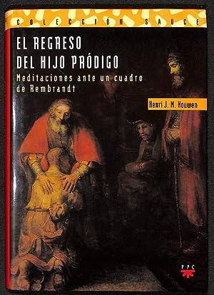 El regreso del hijo pródigo: Henri J. M.