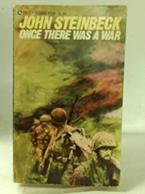 Once There Was a War: John Steinbeck
