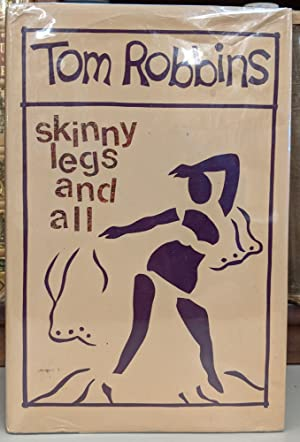 Skinny Legs and All: Tom Robbins