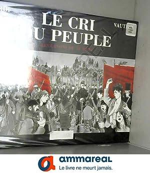 Le Cri du peuple, tome 1 : Jacques Tardi, Jacques