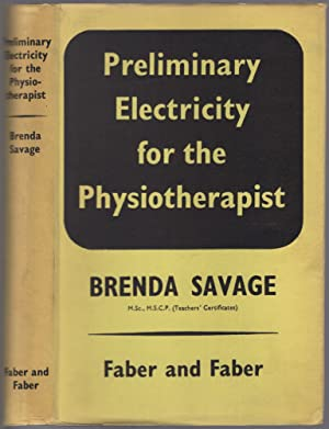 Seller image for Preliminary Electricity for the Physiotherapist for sale by Between the Covers-Rare Books, Inc. ABAA