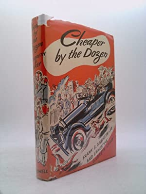 Cheaper by the Dozen [By] Frank B.: Gilbreth, Frank Bunker