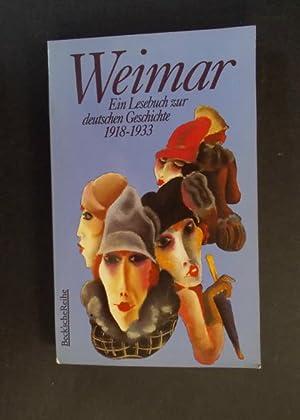 Weimar Ein Lesebuch zur deutschen Geschichte 1918-1933: Winkler, Heinrich August