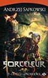 Sorceleur, tome 2 : l'épée de la: Andrzej Sapkowski