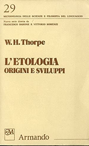 L'etologia.: Thorpe, W.H.