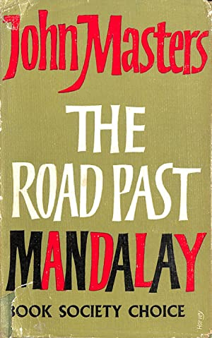 Seller image for The Road Past Mandalay for sale by M Godding Books Ltd