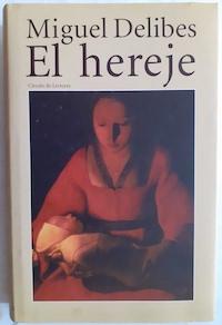 El hereje: Miguel Delibes