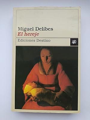 El hereje.: Miguel Delibes. TDK296
